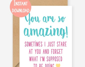Printable card, You're so amazing, funny greeting card, blank inside, recycled card