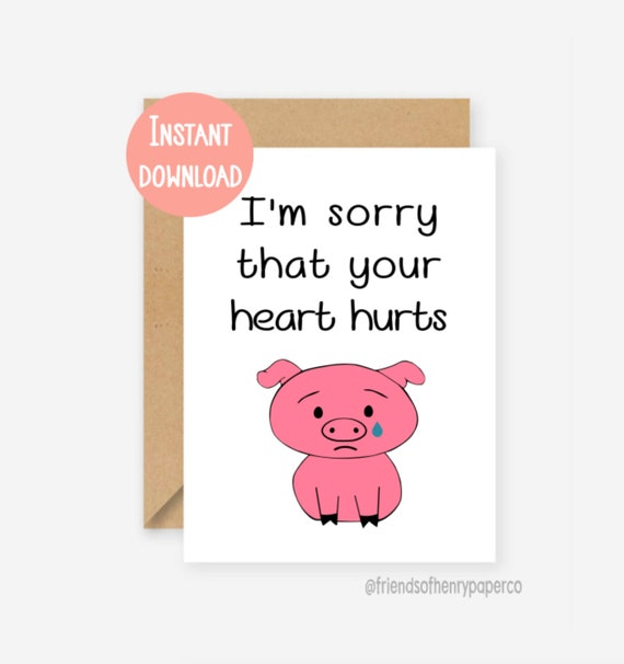 Printable sympathy card, heart hurts card, break up card, printable cards,  bad day card, feel better, card, printable, instant download, pdf