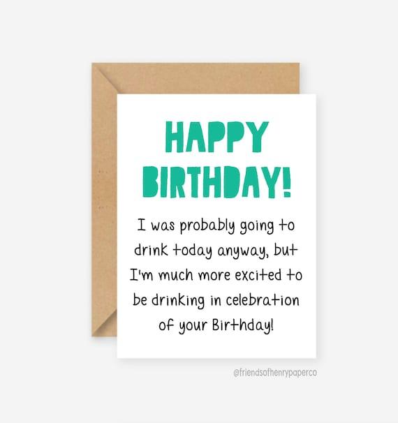 Funny Birthday Card Drinking Card Funny Boyfriend Birthday Card Girlfriend Birthday Card Friend Birthday Greeting Card Bff Card Cards