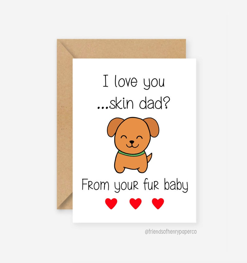 Fur Baby Card Dog From The Birthday Husband Funny Greeting Boyfriend Fathers Day Puppy