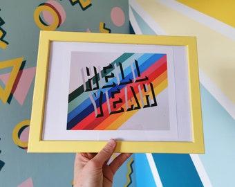 Hell Yeah - Print (18cm x 22cm)
