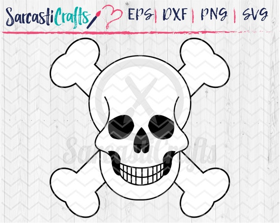 Skull And Crossbones Svg Png Eps Dxf Cut Files Digital Etsy