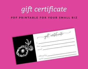 Printable Gift Certificate for your Small Business - Gift Certificate Download - Black and White with Flower