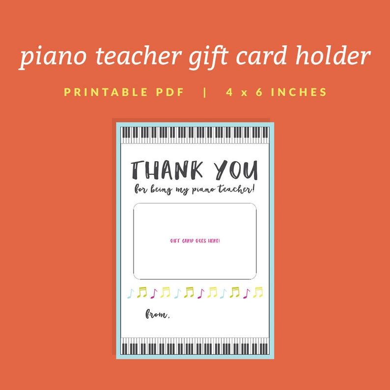 Piano Teacher Gift Card Holder - Printable Thank You Gift Card Holder with  Keyboard - Instant Download - Printable 4x6 PDF