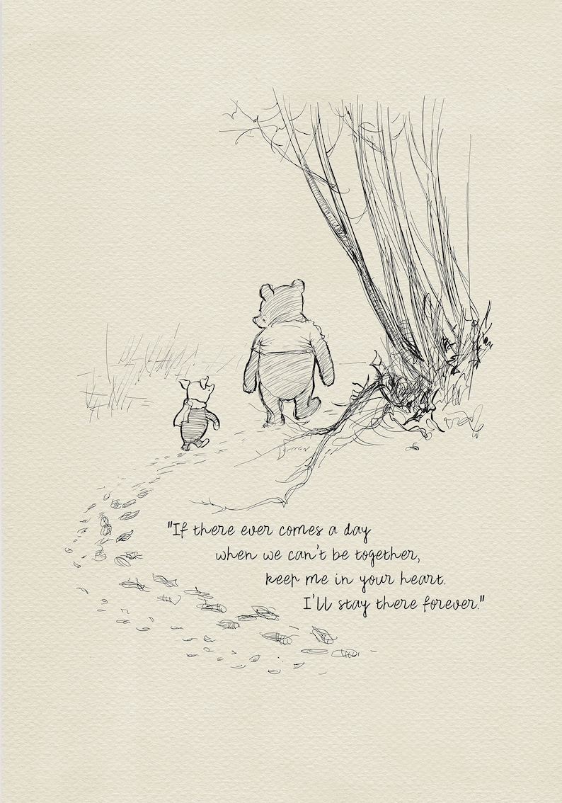 If Ever You Need A Reason To Get Out Of A Broken Down Car: If There Ever Comes A Day... Winnie The Pooh Quotes