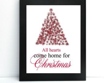 All Hearts Come Home for Christmas Printable, Digital Art, Instant Download, Christmas Typograhy