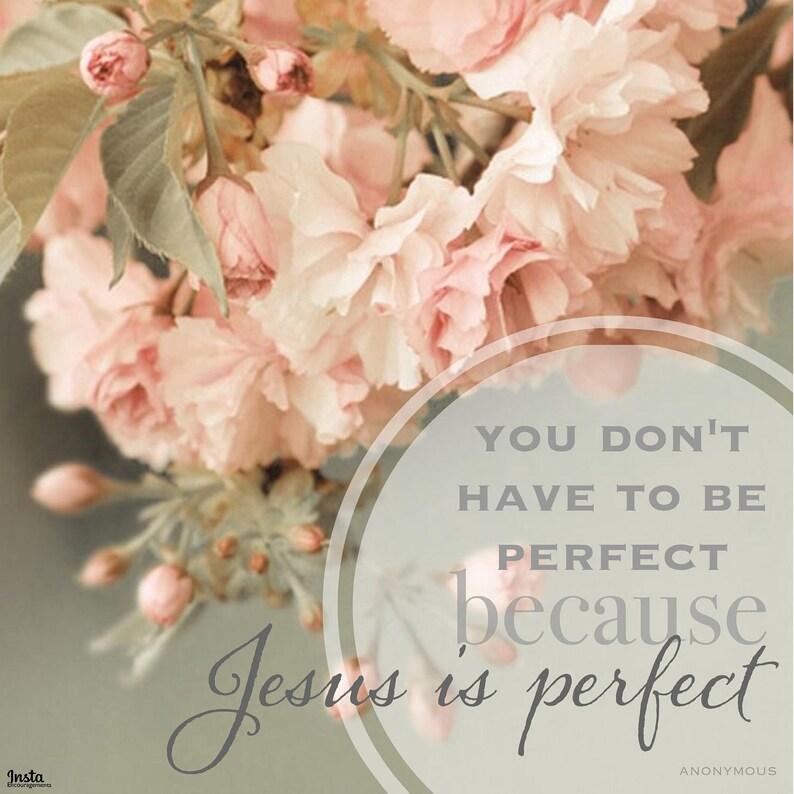 Jesus is Perfect Quote 5x5 Print image 0
