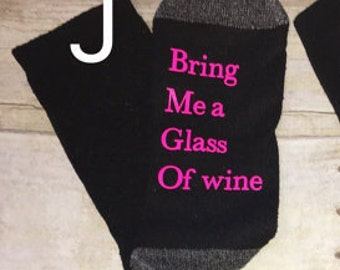 If you can read this bring me a glass of wine socks ! Beers socks , Novelty perfect for Mother's Day ,Father's Day! Personalized! Color any