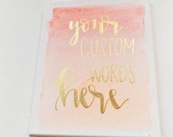 Custom canvas sign - custom wall decor, canvas, custom quote sign, custom wall art, custom canvas sign, custom sign, custom quote canvas