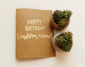 Custom Happy Birthday Greeting Card, Cute Birthday Card, Hand lettered Card, Personalized Card, Custom Birthday Card, Happy Birthday Card