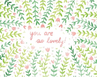 You Are So Lovely - Giclée Print