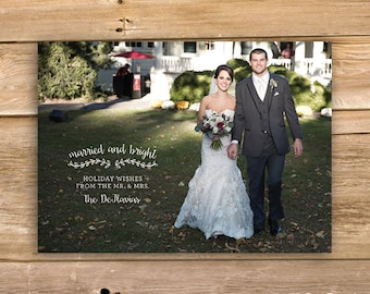 Newlywed Christmas Card, Married and Bright Holiday Card, Wedding Holiday card, Personalized Photo, Holiday Card,