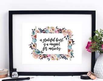 A Grateful Heart Is A Magnet For Miracles Print - Miracle Print - Calligraphy Print - Inspirational Quotes - Inspirational Prints