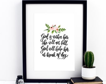 God Is Within Her, She Will Not Fall, God Will Help Her Print - Psalm 46:5 Print - Bible Verse Prints - Christian Prints - Christian Gifts