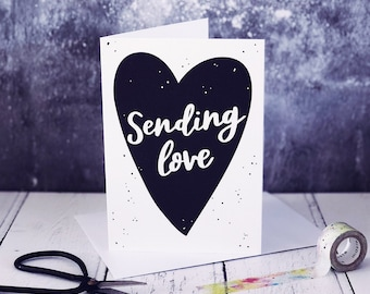 Sending Love A6 Card - Thinking Of You Card - Sympathy Card - Friendship Cards - Calligraphy Cards