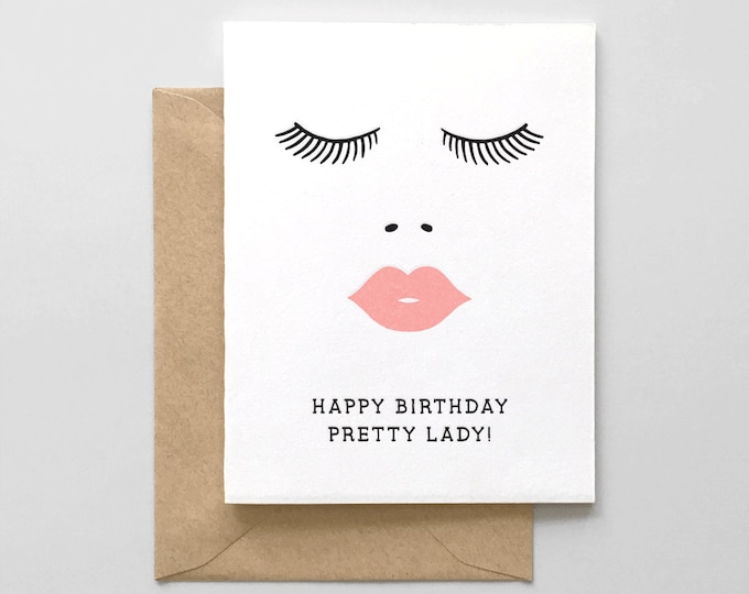 Happy Birthday Pretty Lady // Letterpress Greeting Card
