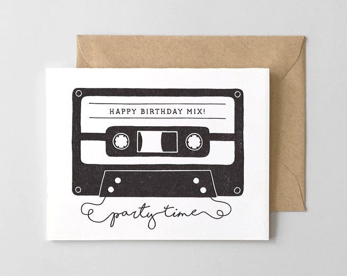 Happy Birthday Mix Cassette Tape // Letterpress Printed Greeting Card