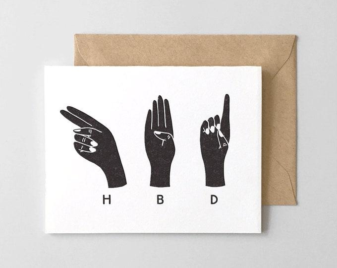 HBD Hands Birthday Card // Letterpress Greeting Card