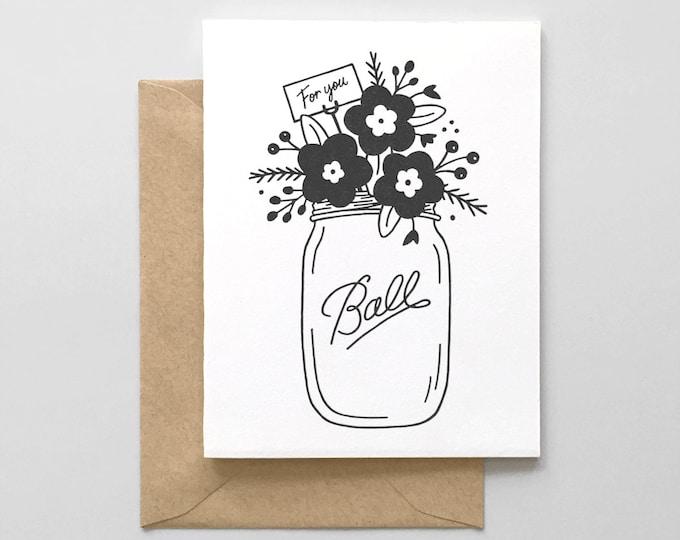 For You Mason Jar Letterpress Greeting Card