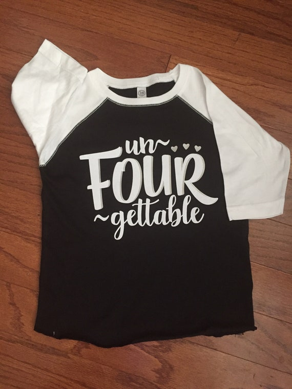 UnFOURgettable Four Year Old Girl 4 Birthday Shirt