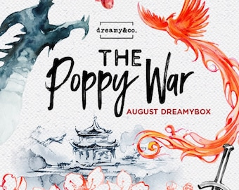 August DreamyBox - The Poppy War