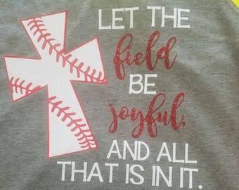 Baseball Softball Mom Sister Aunt Grandma Let Field Be Joyful Bible Verse Glitter Cross V-Neck