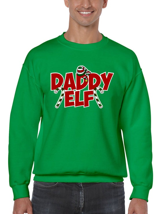 Ugly Christmas Sweater Daddy Elf Mens Sweatshirt Daddy Etsy