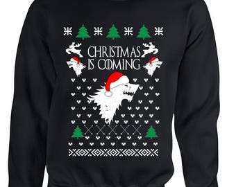 Christmas Is Coming Adult Ugly Xmas Sweatshirt Got Inspiration Christmas Gift Size S,M,L,XL,2XL,3XL