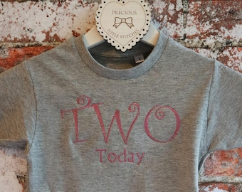 Two today, Girls t-shirt, birthday top, 2nd birthday outfit, birthday girl
