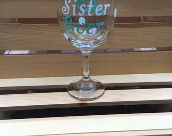 Best Sister Ever Custom Personalized Wine Glass