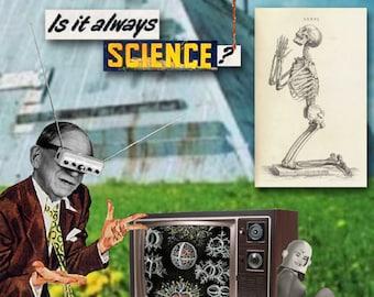 Is It Always Science? (16x24 print)