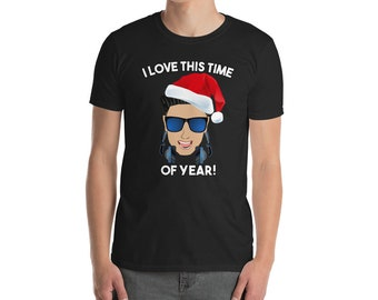 c617ccab8784 I Love This Time of Year DJ Pauly D T Shirt - Funny Christmas T Shirt  Jersey Shore Pauly D - Men's Short-Sleeve or Unisex T-Shirt