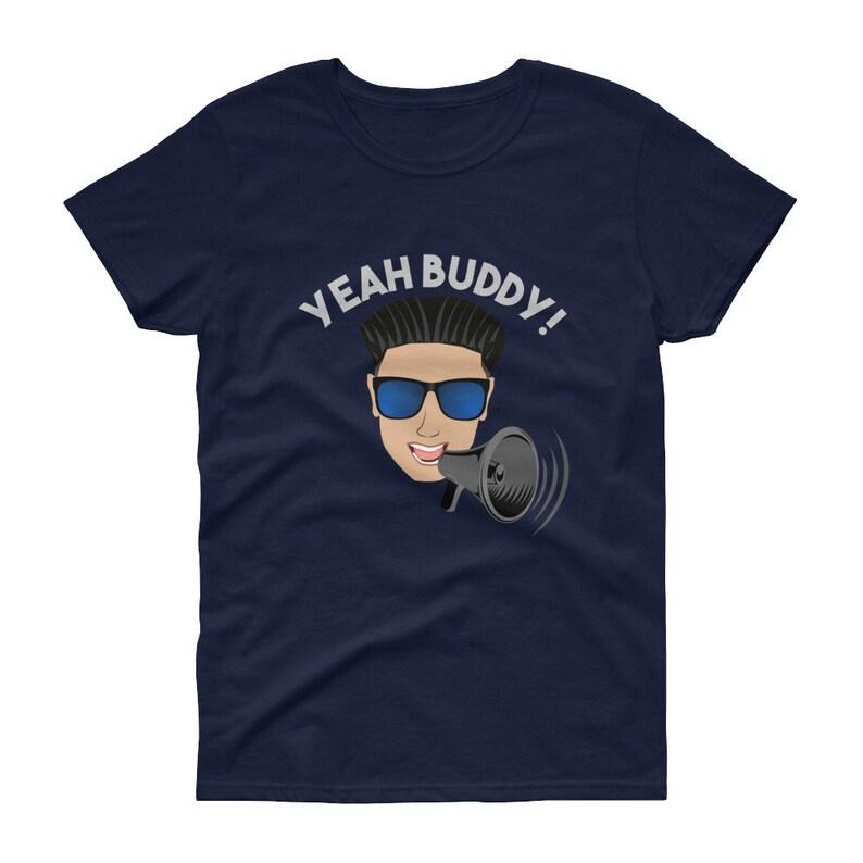 966871ebc9b Women s Yeah Buddy DJ Pauly D on the Megaphone T Shirt