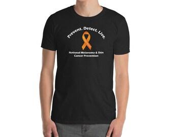 National Melanoma & Skin Cancer Prevention Month - May is Skin Cancer Awareness Month - Prevent. Detect. Live. | Men's Short-Sleeve or Unise