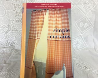Simple Curtains book by Katrin Cargill / home living workbooks with 20 step-by-step projects on foldout pages / Clarkson Potter ©1998