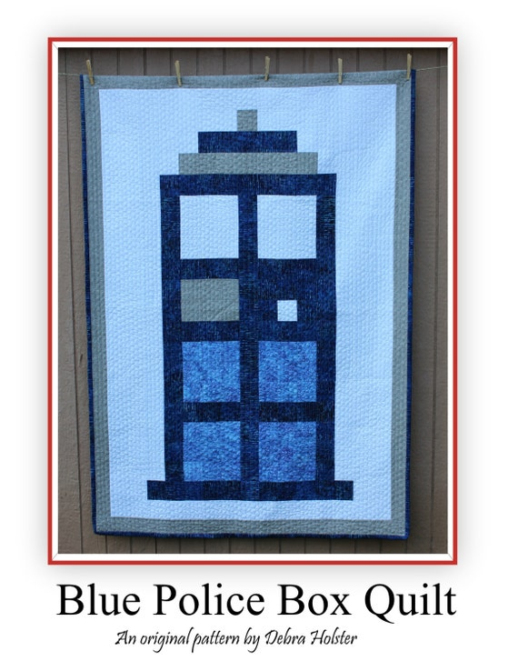 Blue Police Box Original Quilt Pattern Doctor Who Tardis Etsy