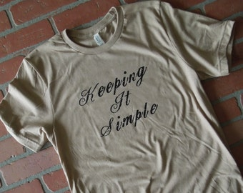 Keeping It Simple Distressed T-Shirt, Rustic Sunflower Apparel, Simple Life Shirt, Simple Living T Shirt