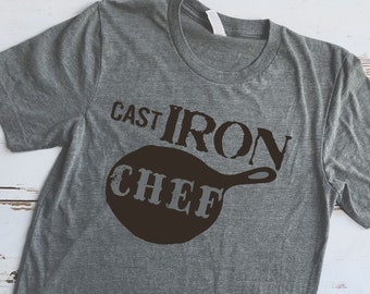 Cast Iron Chef T-Shirt, Cast Iron Pan T-Shirt, Cooking Shirt, Gifts for Cooks, Fun T-Shirt, Unique T-Shirt, Cast Iron Collector