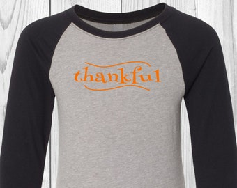 Kids Thanksgiving Raglan, Thankful T-Shirt, Kids Thankful Shirt, Fall T-Shirt, Autumn Shirt, Baseball Raglan, Thanksgiving T-Shirt
