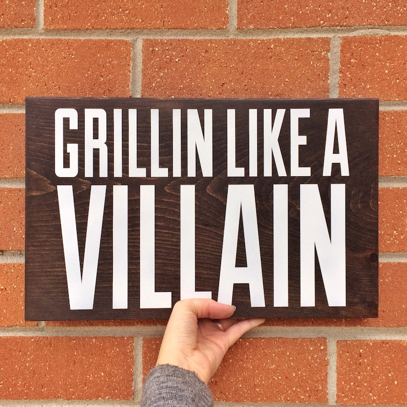 BBQ sign grillin like a villain wooden sign for wooden BBQ image 0