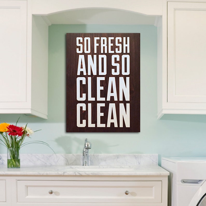 Painted wooden so fresh and so clean laundry room sign image 0
