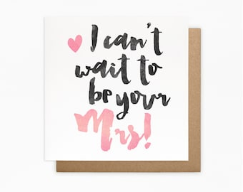 I Can't Wait To Be Your Mrs Card - Fiance Wedding Card - On Our Wedding Day Card - We're Engaged Card - Funny Wedding Card