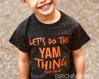 5400442d1 Children's Toddler Tri-Blend Lets Do The Yam Thing Shirt Funny Toddler  Thanksgiving Shirt - Gobble Gobble - T Day Shirt - Turkey Shirt