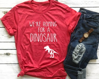 2858921d4f781 Were Hoping For A Dinosaur Shirt - Pregnancy T Shirt - Funny Pregnancy Shirt  Expecting Shirt Funny Pregnancy Shirt Unisex Tri-Blend T-Shirt