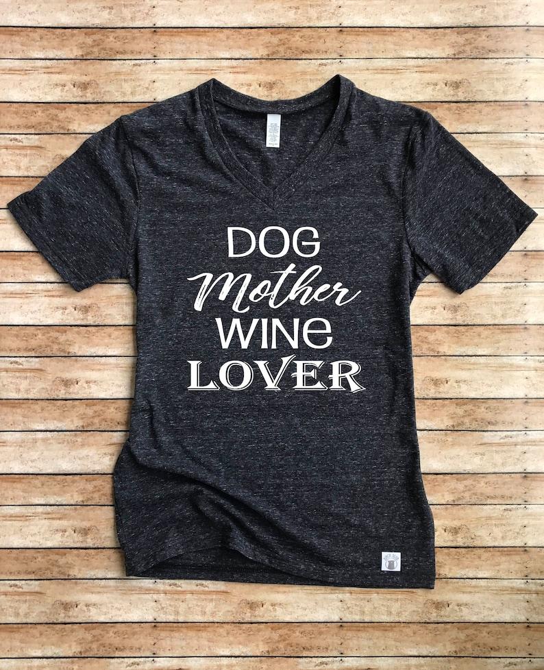 1331600126b9 Unisex Tri-Blend Dog Mother Wine Lover T Shirt Dog Mom Shirt   Etsy