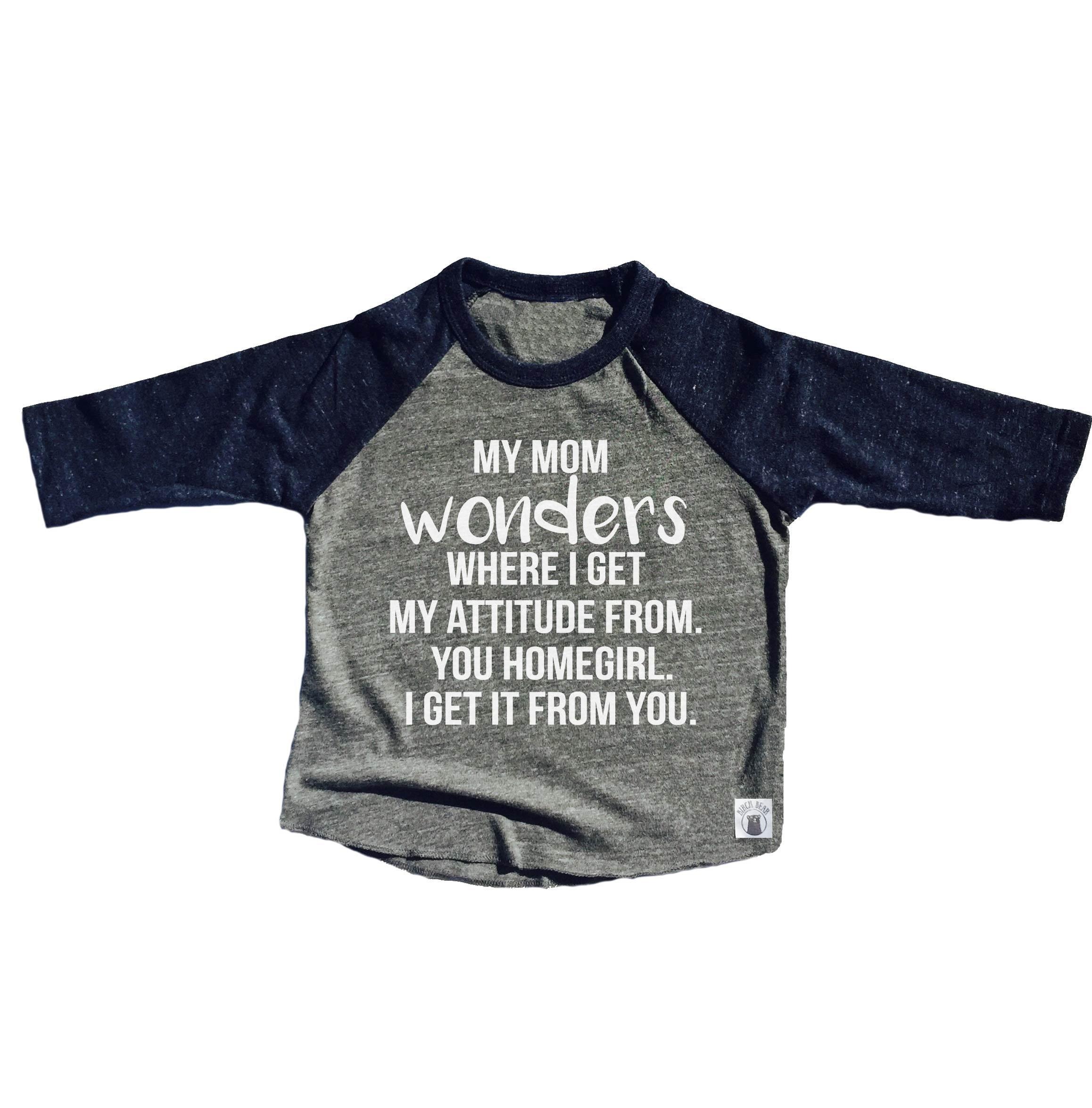 2419b821 My Mom Wonders Attitude Shirt Funny Toddler Shirt Toddler | Etsy