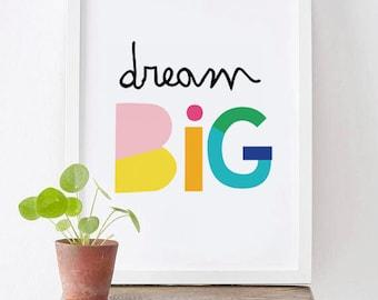 Dream Big Rainbow PRINTABLE Art,inspirational Quote,motivational Printable  Decor,kids Room Wall Art,nursery Print,dorm Art INSTANT DOWNLOAD