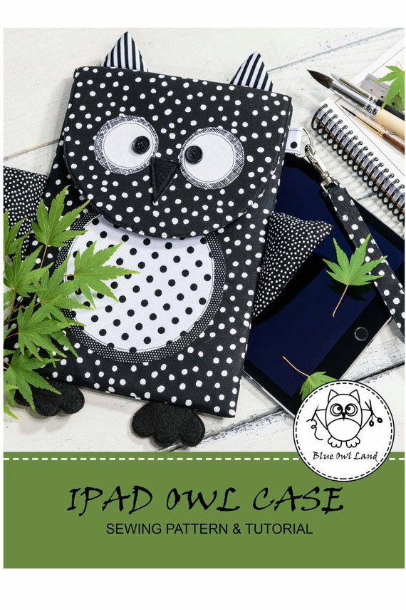 iPAD OWL CASE Sewing Pattern. tablet case. ipad case pattern. ipad ...