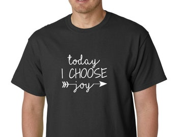 Today I Choose Joy - Shirt, Christian T-Shirt, Religious Tee, Jesus Gift, Easter Outfits, Bible