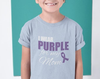 Toddler Youth Kids - I Wear Purple For My Mom T Shirt, Purple Ribbon T-Shirt, Epilepsy, Pancreatic Cancer, Mental Health Awareness Support